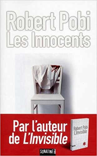Robert Pobi - Les Innocents