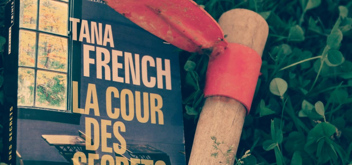 avis litteraire tana french cour des secrets