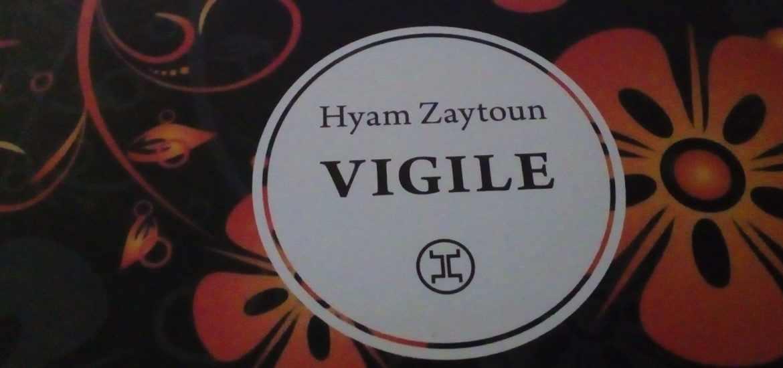vigile hyam Zaytoun avis lecture litteraire