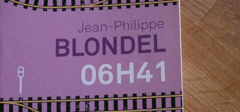 avis lecture blondel 06h51